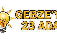 Gebze'ye 23 Aday