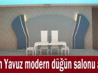 Adem Yavuz modern düğün salonu açıldı