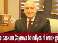 CHP ilçe başkanı Çayırova belediyesini örnek gösterdi!
