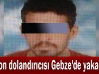Telefon dolandırıcısı Gebze'de yakalandı