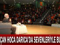 Nursaçan hoca Darıca'da sevenleriyle buluştu