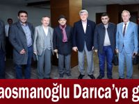 Karaosmanoğlu Darıca'ya geldi