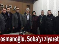 Karaosmanoğlu, Soba'yı ziyaret etti