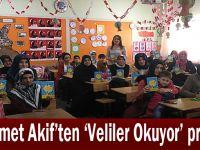 Mehmet Akif'ten 'Veliler Okuyor' projesi