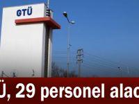 GTÜ, 29 personel alacak