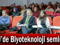 GTÜ'de Biyoteknoloji semineri