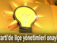 AK Parti'de ilçe yönetimleri onaylandı