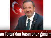 Başkan Toltar'dan basın onur günü mesajı