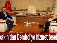 Büyükakın'dan Demirci'ye hizmet teşekkürü!