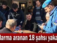 Jandarma aranan 18 şahsı yakaladı
