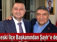 CHP eski İlçe Başkanından Şayir'e destek