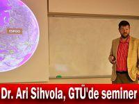 Prof. Dr. Ari Sihvola, GTÜ'de seminer verdi