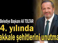 Başkan Toltar, Çanakkale şehitlerini unutmadı