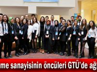 Malzeme sanayisinin öncüleri GTÜ'de ağırlandı