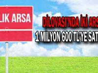 Dilovası'nda iki arsa 1 milyon 600 TL'ye satılıyor