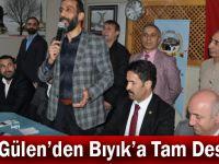 Arif Gülen'den Bıyık'a Tam Destek