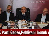 AK Parti Gebze,Pehlivan'ı konuk etti