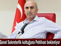 Genel Sekreterlik koltuğuna Pehlivan bekleniyor