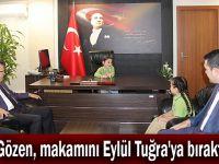 Gözen, makamını Eylül Tuğra'ya bıraktı
