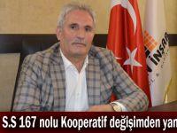 S.S. 167 nolu Kooperatif değişimden yana