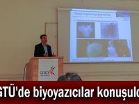 GTÜ'de biyoyazıcılar konuşuldu