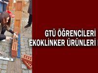 GTÜ öğrencileri ekoklinker ürünleri işledi