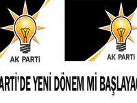 AK Parti'de yeni dönem mi başlayacak?