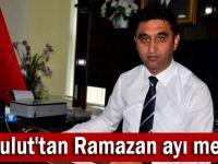 Akbulut'tan Ramazan ayı mesajı