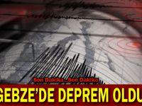 Gebze'de Deprem oldu!