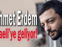Mehmet Erdem Kocaeli'ye geliyor!