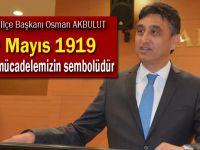 Akbulut'tan 19 Mayıs mesajı