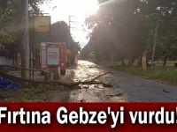 Fırtına Gebze'yi vurdu!
