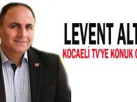 Levent Altun Kocaeli TV'ye konuk olacak