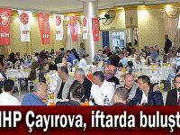 MHP Çayırova, iftarda buluştu