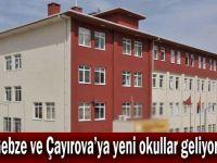 Gebze ve Çayırova'ya yeni okullar geliyor!