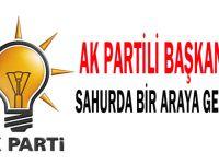 AK Partili başkanlar sahurda bir araya gelecek