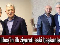 Ellibeş'in ilk ziyareti eski başkanlara!