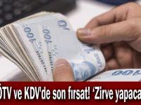 ÖTV ve KDV'de son fırsat! 'Zirve yapacak'