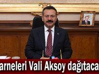 Karneleri Vali Aksoy dağıtacak