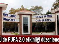 GTÜ'de PUPA 2.0 etkinliği düzenlenecek