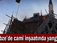 Gebze'de cami inşaatında yangın!