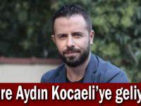 Emre Aydın Kocaeli'ye geliyor!