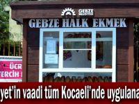 Hürriyet'in vaadi tüm Kocaeli'nde uygulanacak!