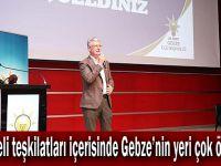 """Ellibeş, """"Kocaeli teşkilatları içerisinde Gebze'nin yeri çok özeldir"""""""