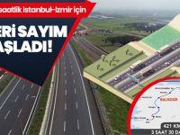 İstanbul-İzmir otoyolu açılıyor!