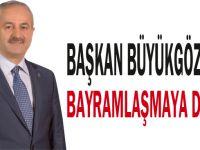 Başkan Büyükgöz'den bayramlaşmaya davet