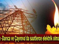 Gebze- Darıca ve Çayırova'da saatlerce elektrik olmayacak