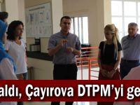 Ünaldı, Çayırova DTPM'yi gezdi
