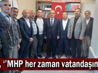 Ünlü, ''MHP her zaman vatandaşımızla''
