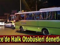 Gebze'de Halk Otobüsleri denetlendi!